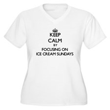 Keep Calm by focusing on Ice Cre Plus Size T-Shirt