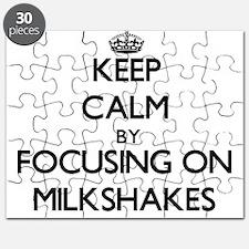 Keep Calm by focusing on Milkshakes Puzzle