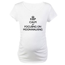 Keep Calm by focusing on Moonwal Shirt