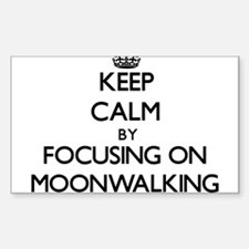 Keep Calm by focusing on Moonwalking Decal
