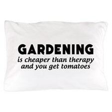 Gardening is cheaper than therapy T-shirts Pillow