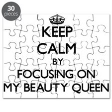 Keep Calm by focusing on My Beauty Queen Puzzle