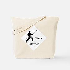 Karate Quips Walk Softly Tote Bag