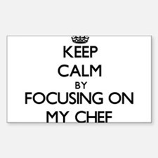 Keep Calm by focusing on My Chef Decal