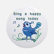 Sing a Happy Song- Ornament (Round)