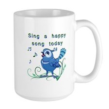 Sing a Happy Song- Mug