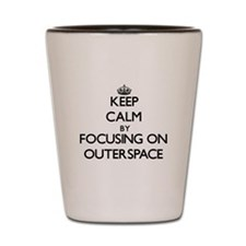 Keep Calm by focusing on Outerspace Shot Glass