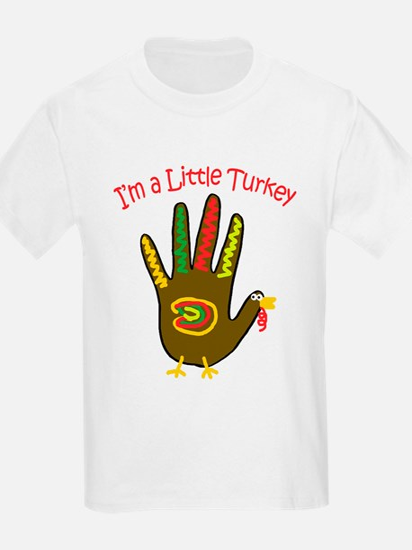 I'm a Little Turkey T-Shirt