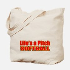 Life's a Pitch Tote Bag