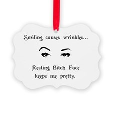 Resting Bitch Face Ornament