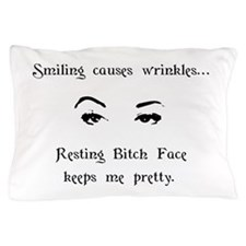 Resting Bitch Face Pillow Case