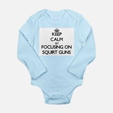 Keep Calm by focusing on Squirt Guns Body Suit