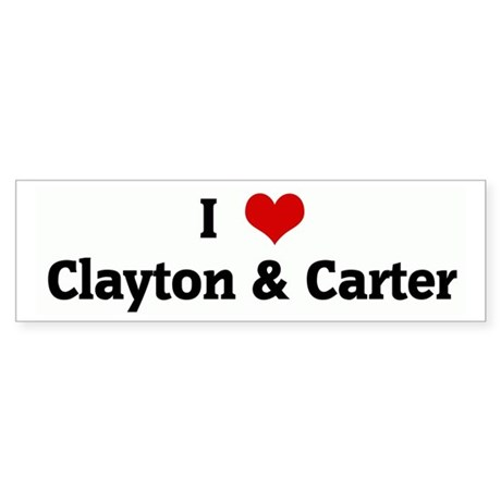 I Love Clayton & Carter Bumper Sticker