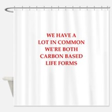 carbon based life form Shower Curtain