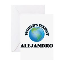 World's Sexiest Alejandro Greeting Cards