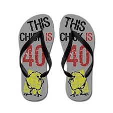 40th Birthday Chick Flip Flops