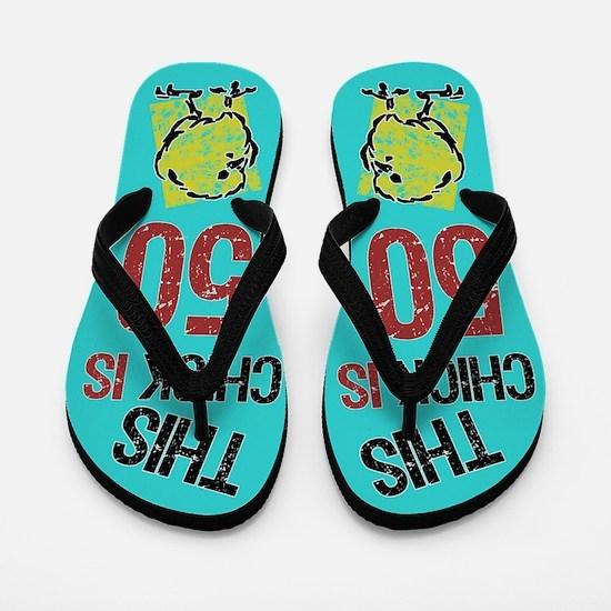 50th Birthday Chick Flip Flops