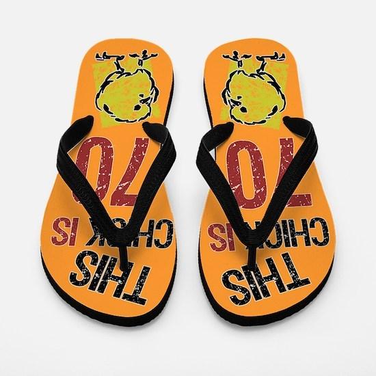 70th Birthday Chick Flip Flops