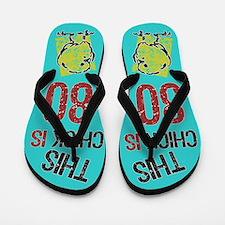 80th Birthday Chick Flip Flops