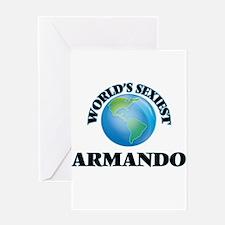 World's Sexiest Armando Greeting Cards