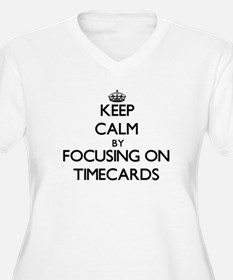 Keep Calm by focusing on Timecar Plus Size T-Shirt