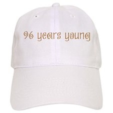 96 years young Baseball Cap
