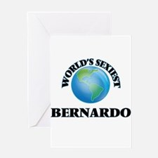 World's Sexiest Bernardo Greeting Cards
