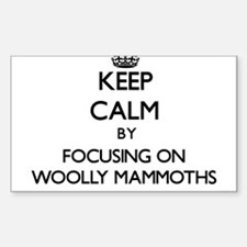 Keep Calm by focusing on Woolly Mammoths Decal