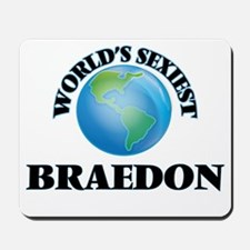 World's Sexiest Braedon Mousepad