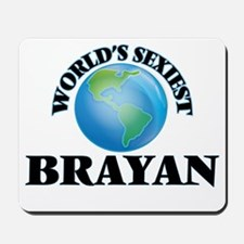 World's Sexiest Brayan Mousepad