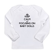 Keep Calm by focusing on Baby Long Sleeve T-Shirt