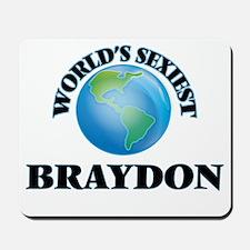 World's Sexiest Braydon Mousepad