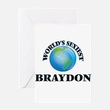World's Sexiest Braydon Greeting Cards