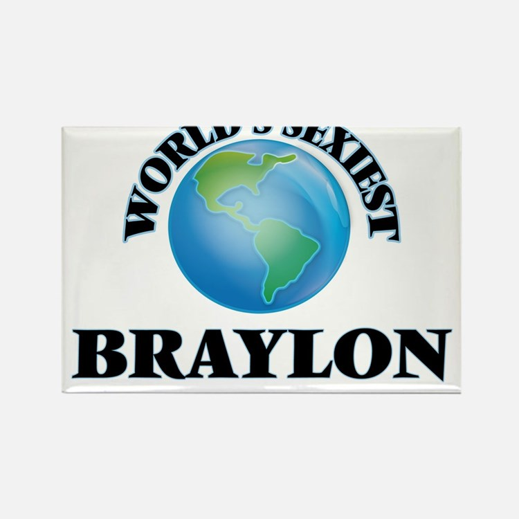 World's Sexiest Braylon Magnets