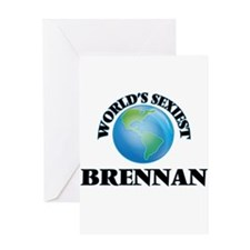 World's Sexiest Brennan Greeting Cards