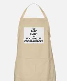 Keep Calm by focusing on Cooking Dinner Apron