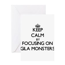 Keep Calm by focusing on Gila Monst Greeting Cards