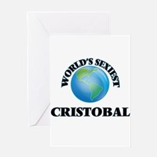 World's Sexiest Cristobal Greeting Cards