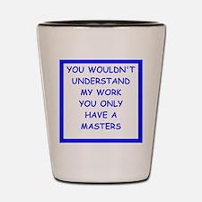 Unique Masters degree Shot Glass