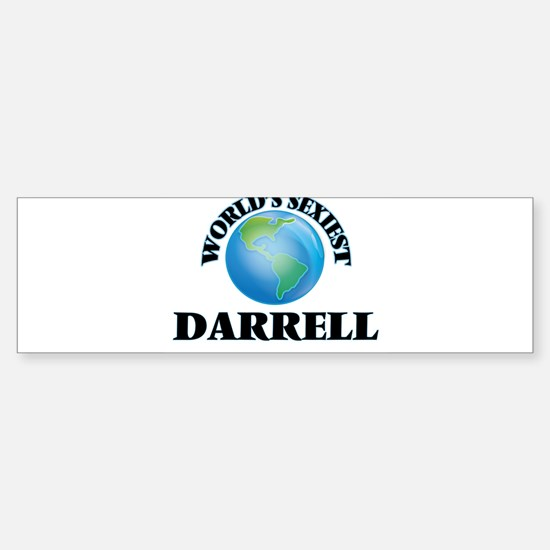 World's Sexiest Darrell Bumper Bumper Bumper Sticker
