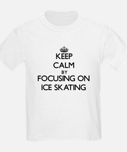 Keep Calm by focusing on Ice Skating T-Shirt