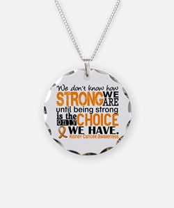 Kidney Cancer HowStrongWeAre Necklace