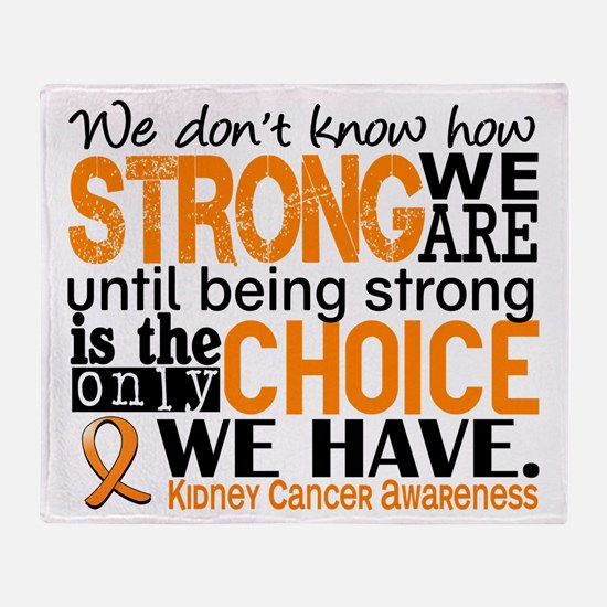 Kidney Cancer HowStrongWeAre (Orange Throw Blanket