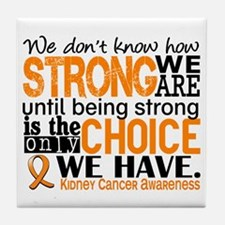 Kidney Cancer HowStrongWeAre (Orange) Tile Coaster