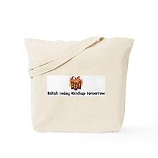 BBQ Fire: Relish today Ketchu Tote Bag
