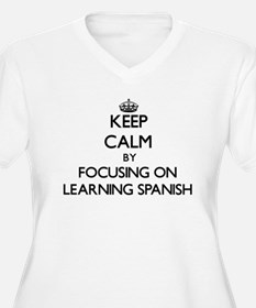 Keep Calm by focusing on Learnin Plus Size T-Shirt