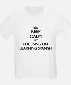 Keep Calm by focusing on Learning Spanish T-Shirt