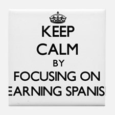 Keep Calm by focusing on Learning Spa Tile Coaster