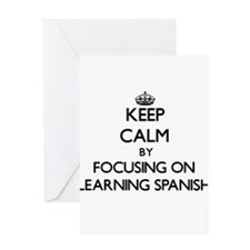 Keep Calm by focusing on Learning S Greeting Cards