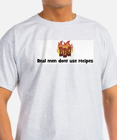 BBQ Fire: Real men dont use r T-Shirt